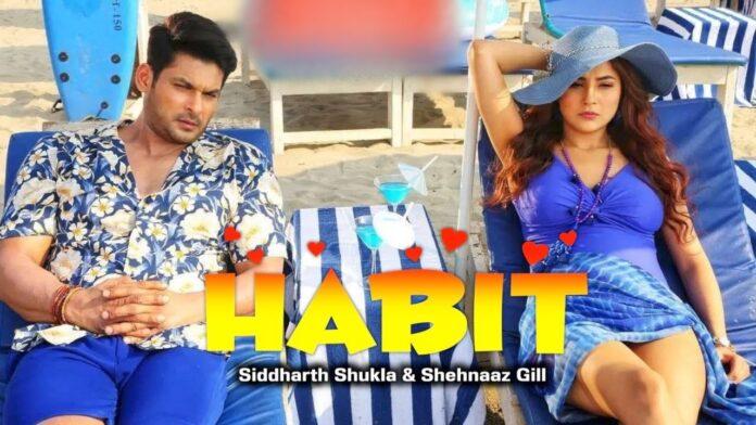 Sidharth Malhotra and Shehnaaz Gill Starrer Shreya Ghoshal`s New Song Habit